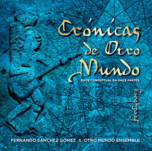 CD Crónicas de Otro Mundo (portada)