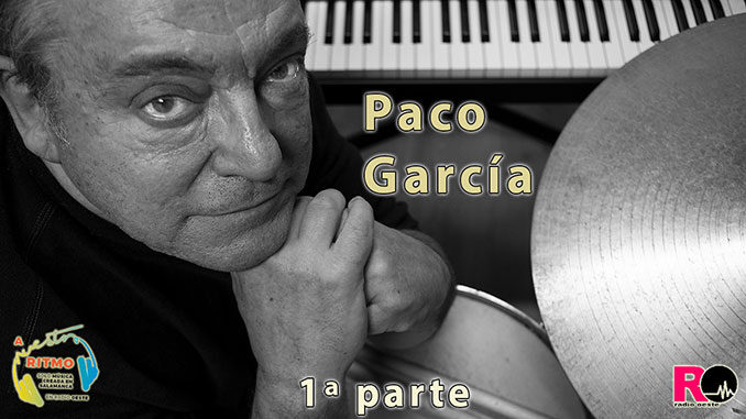 Paco García (p.1) – A Nuestro Ritmo 69