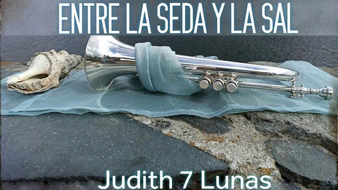 Judith 7 Lunas - Entre la seda y la sal - cabecera vídeo