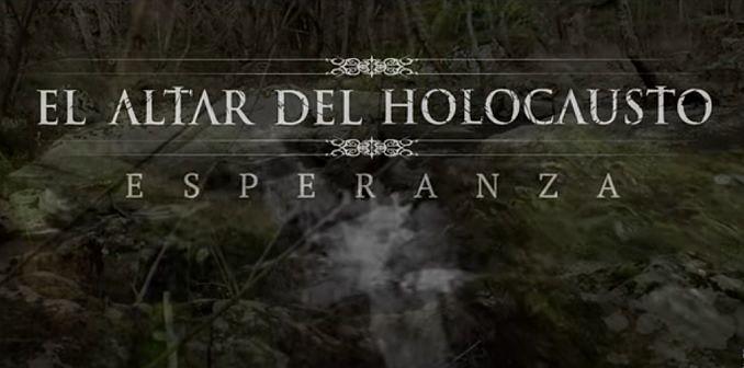 Al Altar del Holocausto Esperanza videoclip