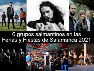 6 conciertos de grupos salmantinos en Ferias 2021
