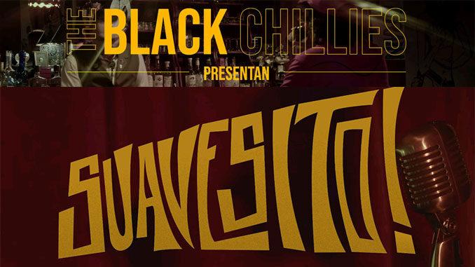 The Black Chillies - Suavesito